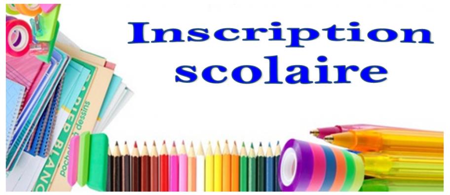 INSCRIPTION SCOLAIRE 2018 - 2019
